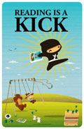 Reading is a Kick Poster